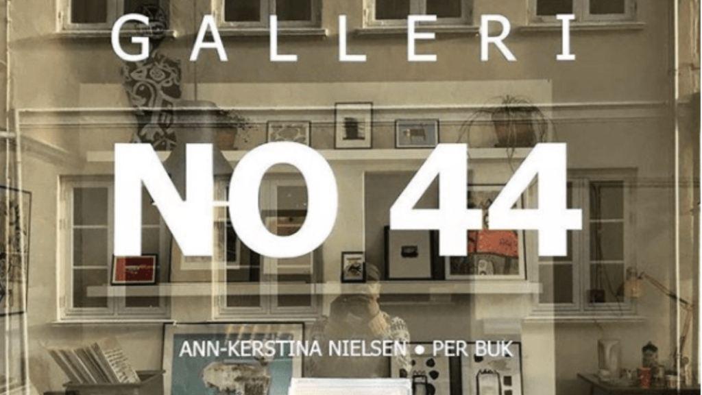 Galleri No 44